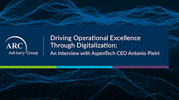 通过数字化推动卓越运营: AspenTech首席执行官Antonio Pietri的访谈